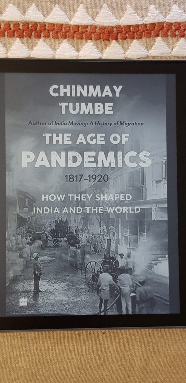 The Age of Pandemics by Chinmay Tumbe