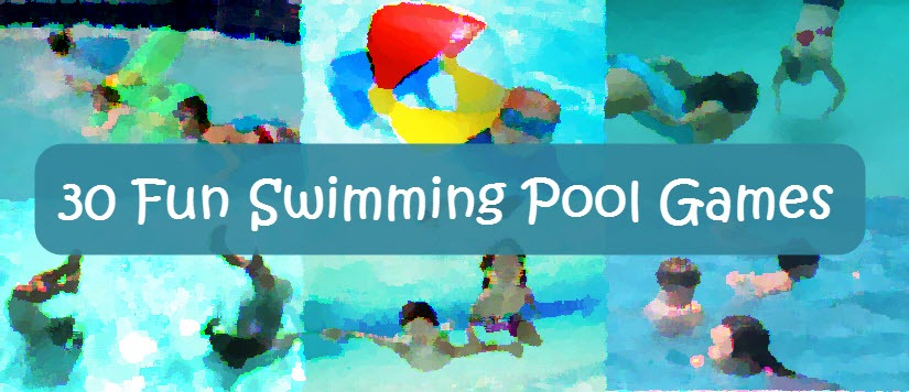 30 swimming pool games