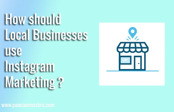 local instagram marketing tips poonam mashru blog