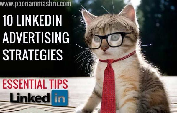 linkedin marketing linkedin ads strategies poonam mashru blog