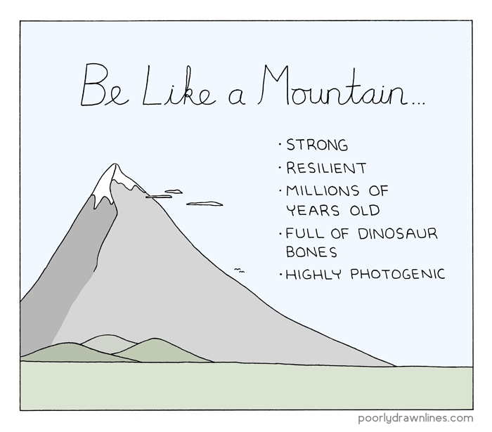 Be Like A Mountain | Poorly Drawn Lines #CaturdayFunnies | BL | Black Lion Journal | Black Lion