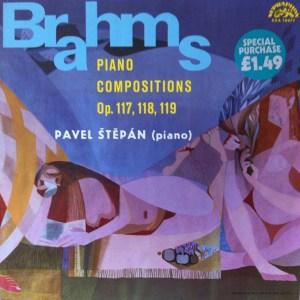 Pavel Štěpán – Brahms Piano Compositions Op. 117 118 119 LP Cover