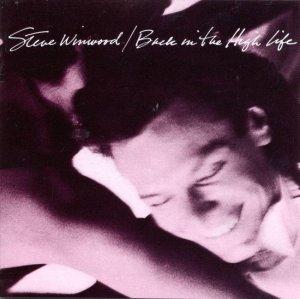 Steve Winwood Back In The High Life LP