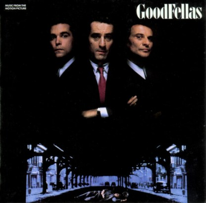 Goodfellas (Music From The Motion Picture)