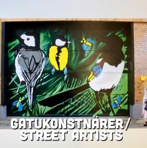 Gatukonstnärer / Street artists