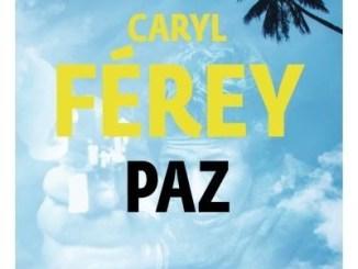 Première de couverture de « Paz » du romancier français Caryl Férey