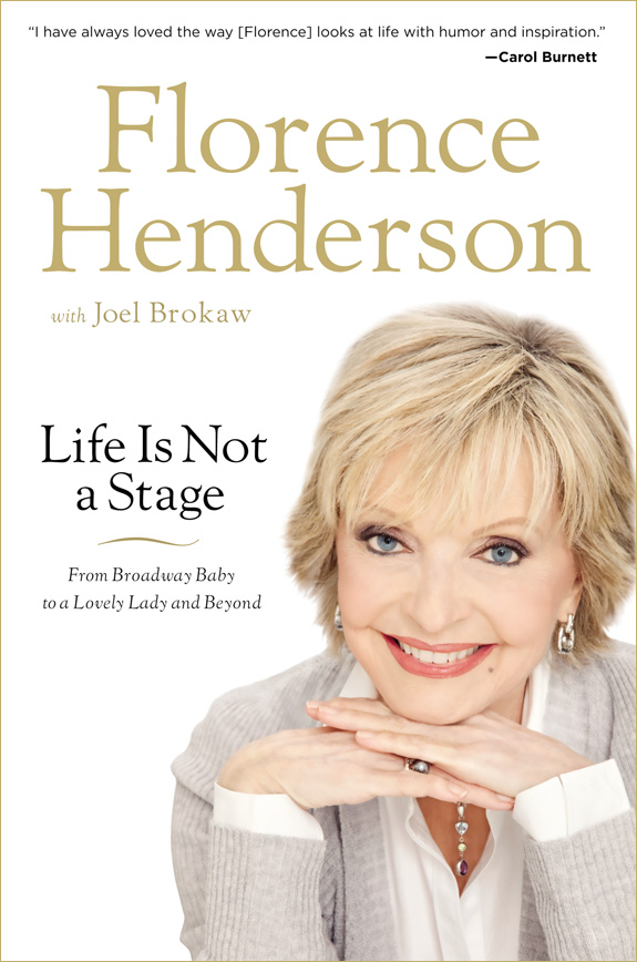 Florence Henderson - Life Is Not A Stage