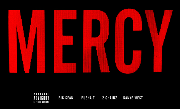Kanye West, Big Sean, Pusha T and 2 Chainz: Mercy