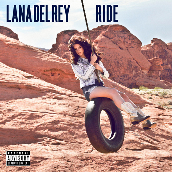 """Lana Del Rey """"Ride"""""""