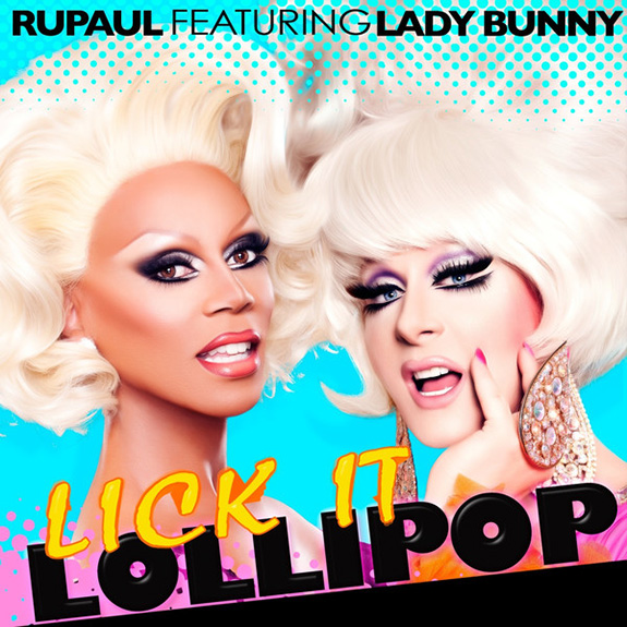 "RuPaul and Lady Bunny ""Lick It Lollipop"""
