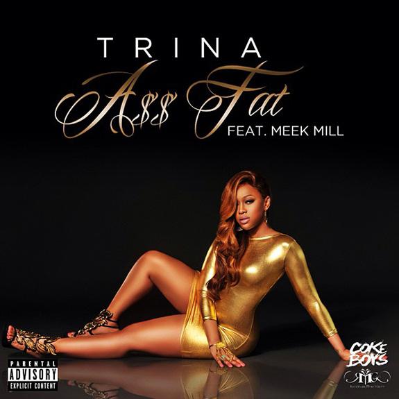 """Trina """"Ass Fat"""""""