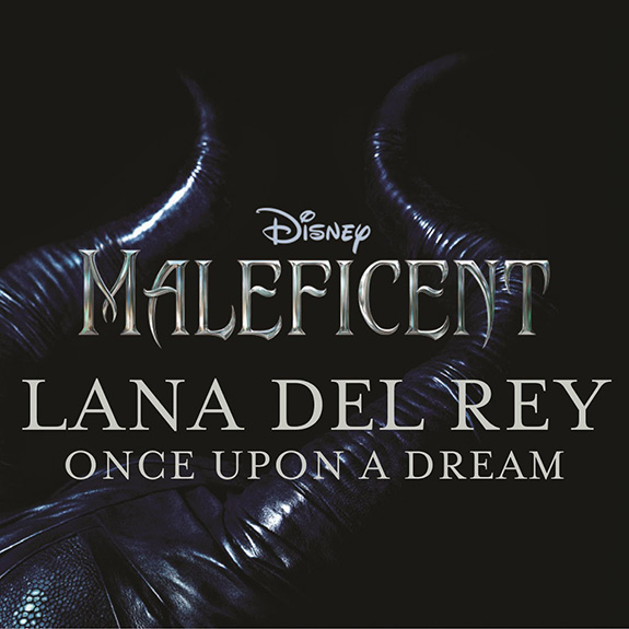 "Lana Del Rey ""Once Upon a Dream"""