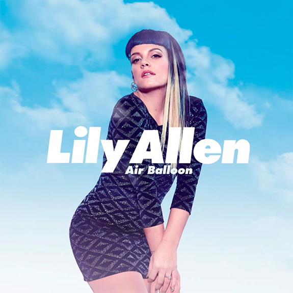 "Lily Allen ""Air Balloon"""