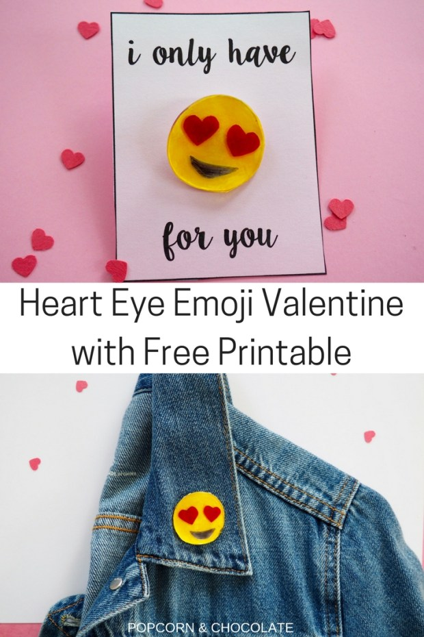 DIY heart eye emoji pin with a free printable Valentine's day card | Popcorn and CHocolate