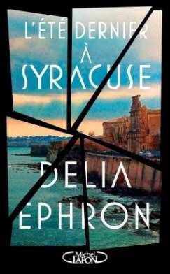 lete-dernier-a-syracuse-delia-ephron-michel-lafon-popcornandgibberish-wordpress