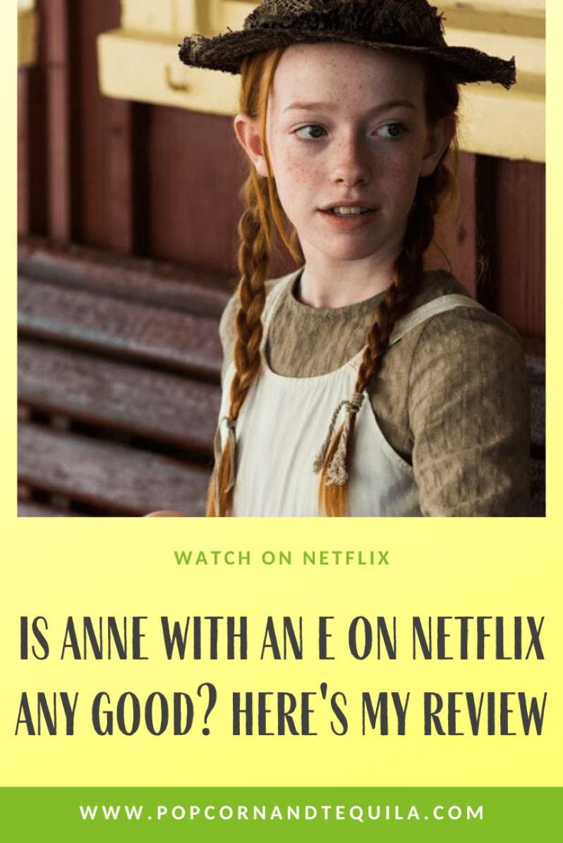 Is Anne With An E On Netflix Any Good