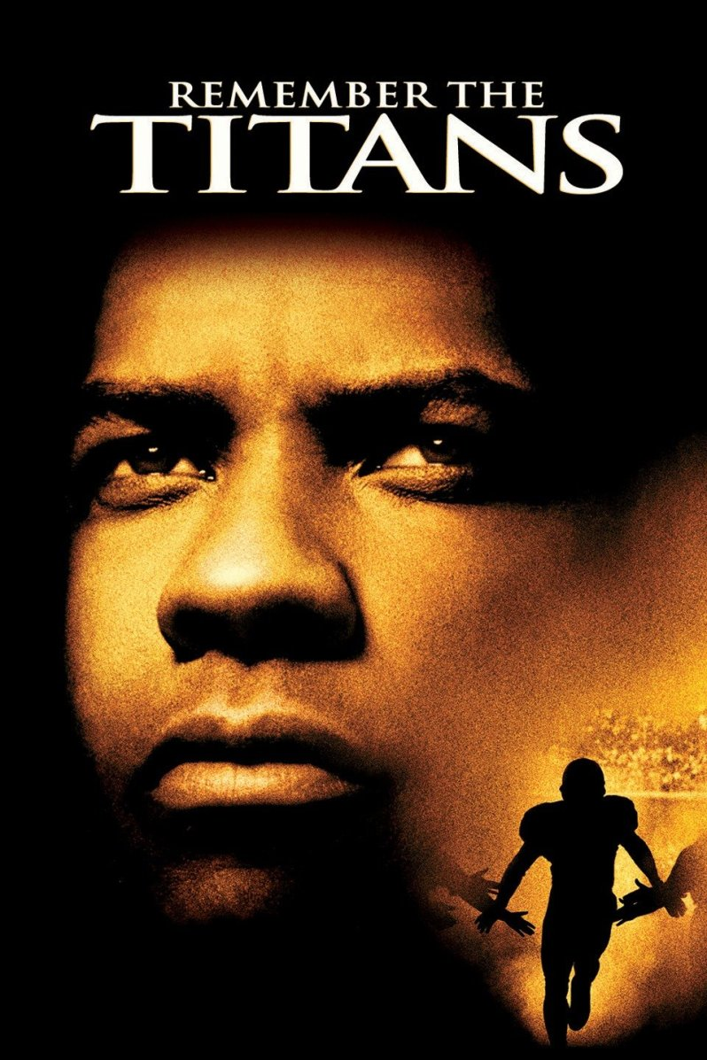Remember the titans - movies for sports lovers
