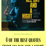 all day and a night movie quotes