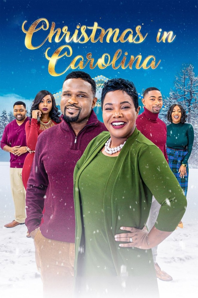 Black Christmas movies currently streaming Christmas in Carolina
