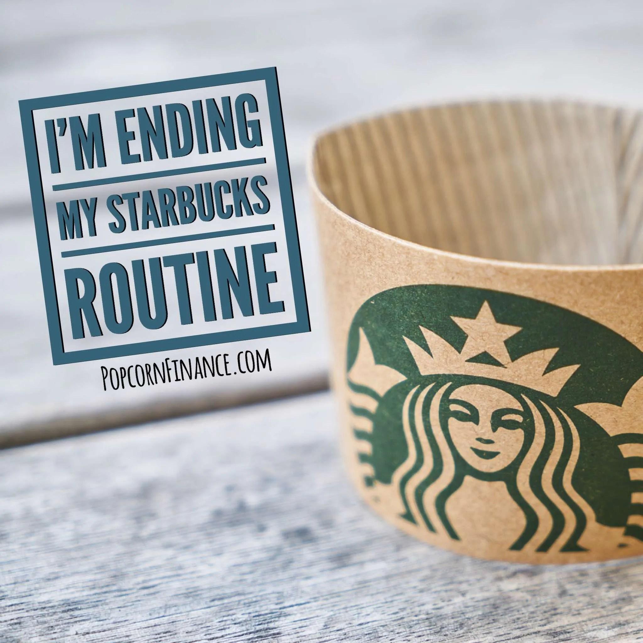 I Ended My Starbucks Routine > Popcorn Finance
