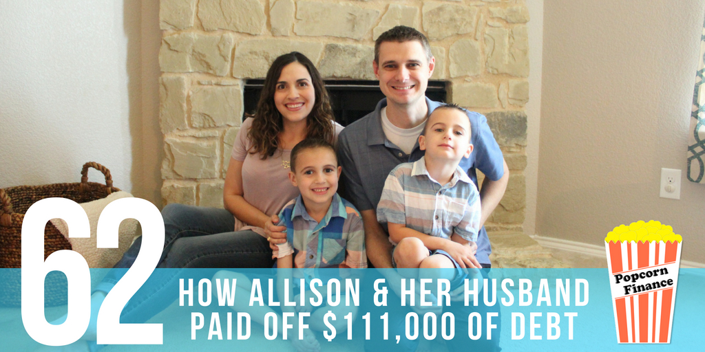Episode 062: How Allison and Her Husband Paid Off $111,000 of Debt