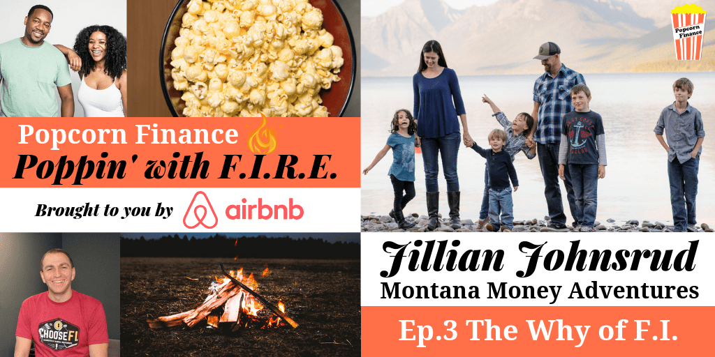 PWF 3: The Why of FI with Jillian Johnsrud from Montana Money Adventures
