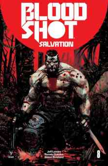 Bloodshot Salvation #8 - Cover C (Battle Damaged) by GERARDO ZAFFINO