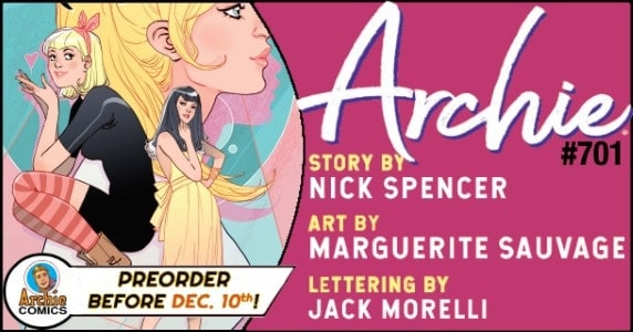 [Preview] Archie Comics' 1/2 Release: ARCHIE #701 ~ Pre-Order by 12/10!