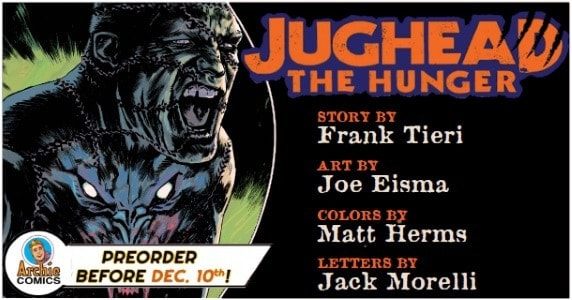 [Preview] Archie Comics' 1/2 Release: JUGHEAD: THE HUNGER #11 ~ Pre-Order by 12/10!