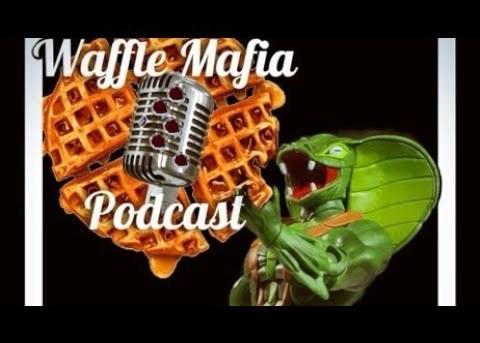 Waffle Mafia Podcast Episode 14 - Kobra Khan