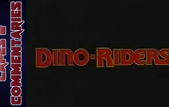 "Capes and Commentaries #8 - Dino Riders ""The Adventure Begins"""
