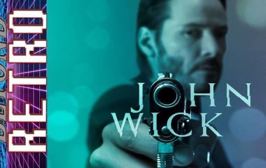 Beyond Retro Presents! - John Wick Commentary