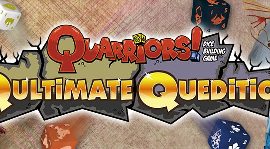 Qapture the Quarry and Qomplete your Qollection with Quarriors! Qultimate Quedition —Coming Soon!