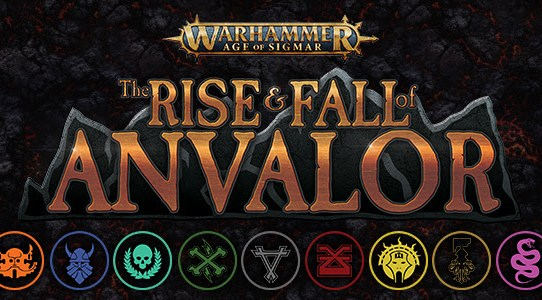 Rule the Stronghold in Warhammer: Age of Sigmar: The Rise and Fall of Anvalor—Coming Soon!
