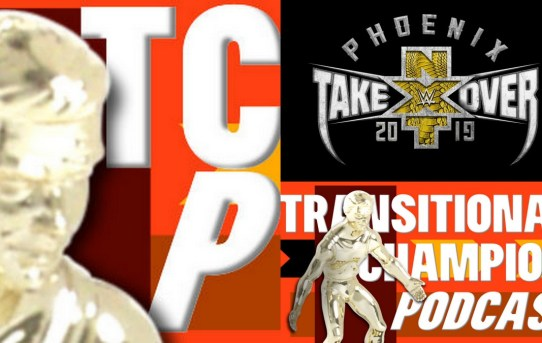 Transitional Champion Podcast - NXT Special