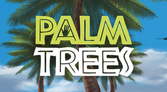 Flaunt Your Fronds in Palm Trees—Coming Soon!