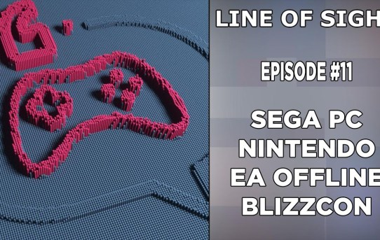 Sega goes PC, Nintendo, EA Offline, Blizzcon Privacy Issues-Line of Sight 11