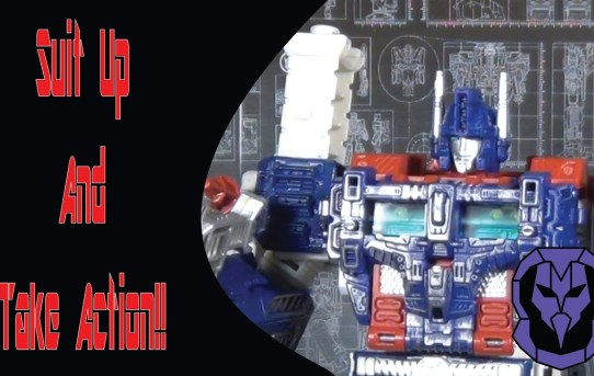 Suit Up An Take Action!!! Transformers Siege Ultra Magnus