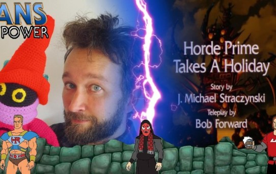 Fans of Power #229 - Project: MOTU '85 & Horde Prime Takes A Holiday Commentary w/ James Eatock!