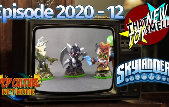 That New Toy Smell 2020 - 12: Skylanders!