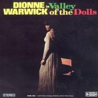 "Dionne Warwick, ""(Theme From) Valley of the Dolls"""