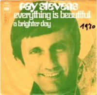 "Ray Stevens, ""Everything Is Beautiful"""