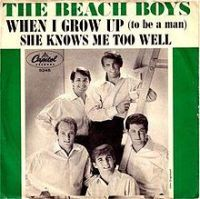 """The Beach Boys, """"When I Grow (To Be a Man)"""""""