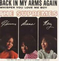 """The Supremes, """"Back in My Arms Again"""""""
