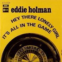 "Eddie Holman, ""Hey There Lonely Girl"""
