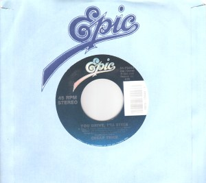 "Cheap Trick ""You Drive, I'll Steer"" 45"