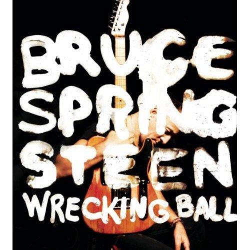 "Bruce Springsteen, ""Wrecking Ball"""