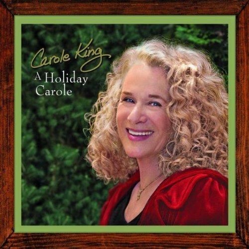 "Carole King, ""A Holiday Carole"""