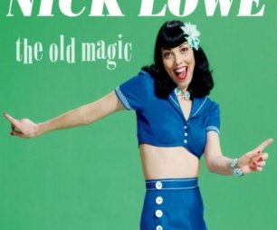 "Nick Lowe, ""The Old Magic"""