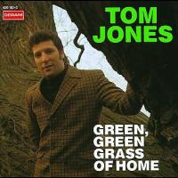 "Tom Jones, ""Green, Green Grass Of Home"""